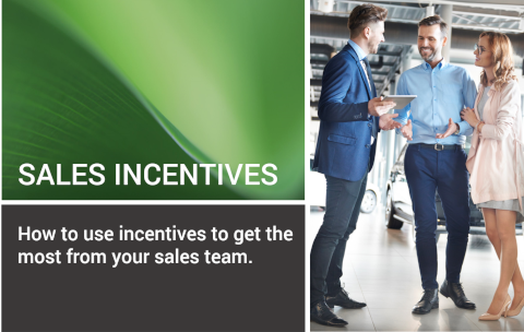 How to use incentives to get the most from your sales team